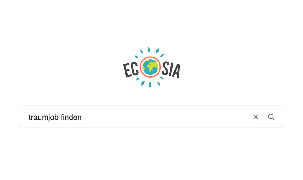 """Suchmaschine Ecosia mir dem Suchbegriff """"Traumjob finden"""""""